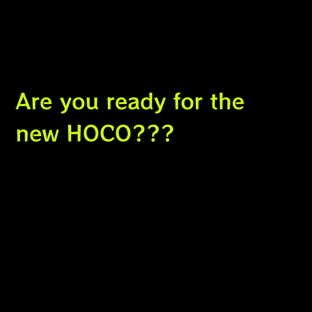 Are you ready for the new HOCO??? - Hoco Homecoming Captions for Instagram