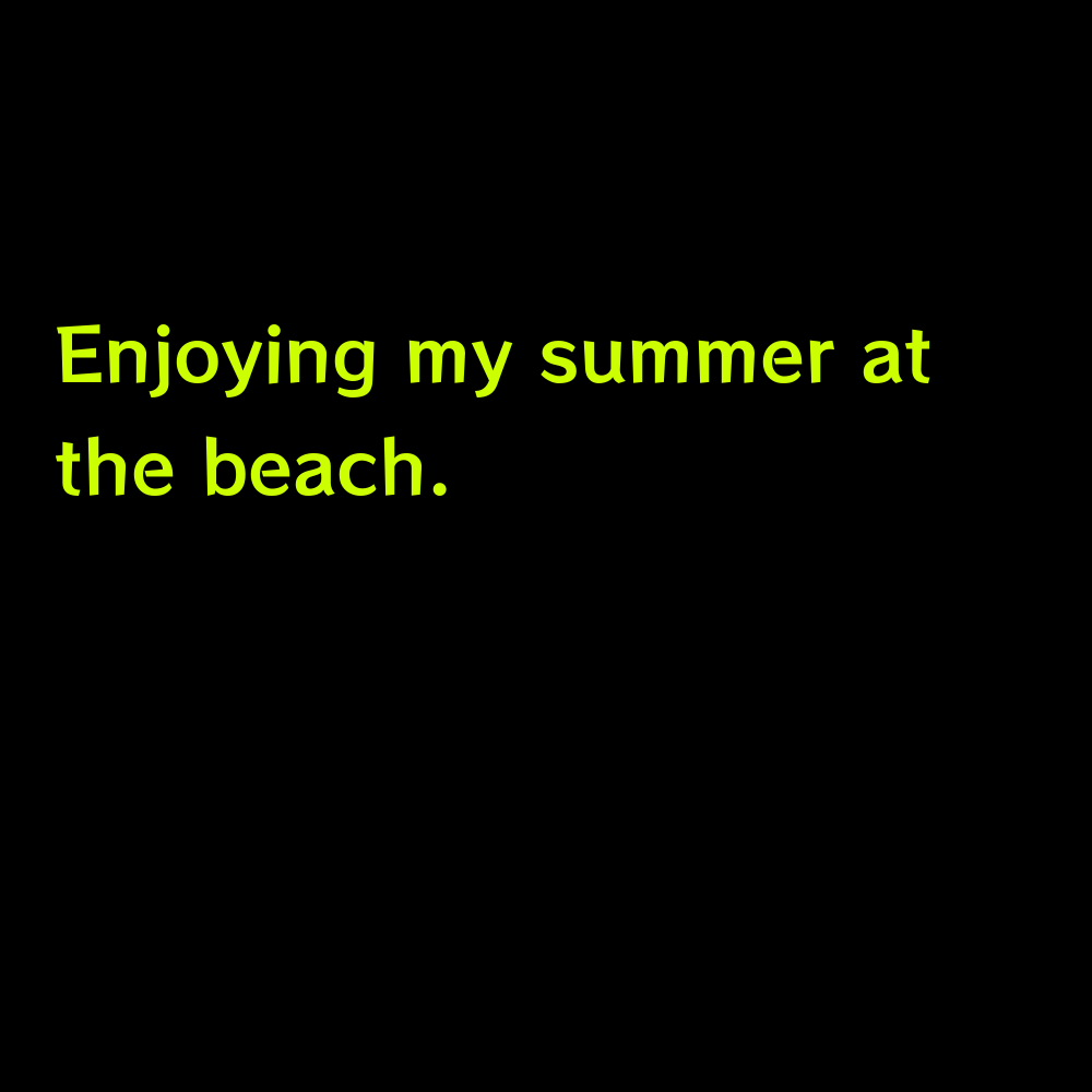 Enjoying my summer at the beach. - Summer Pool Captions for Instagram