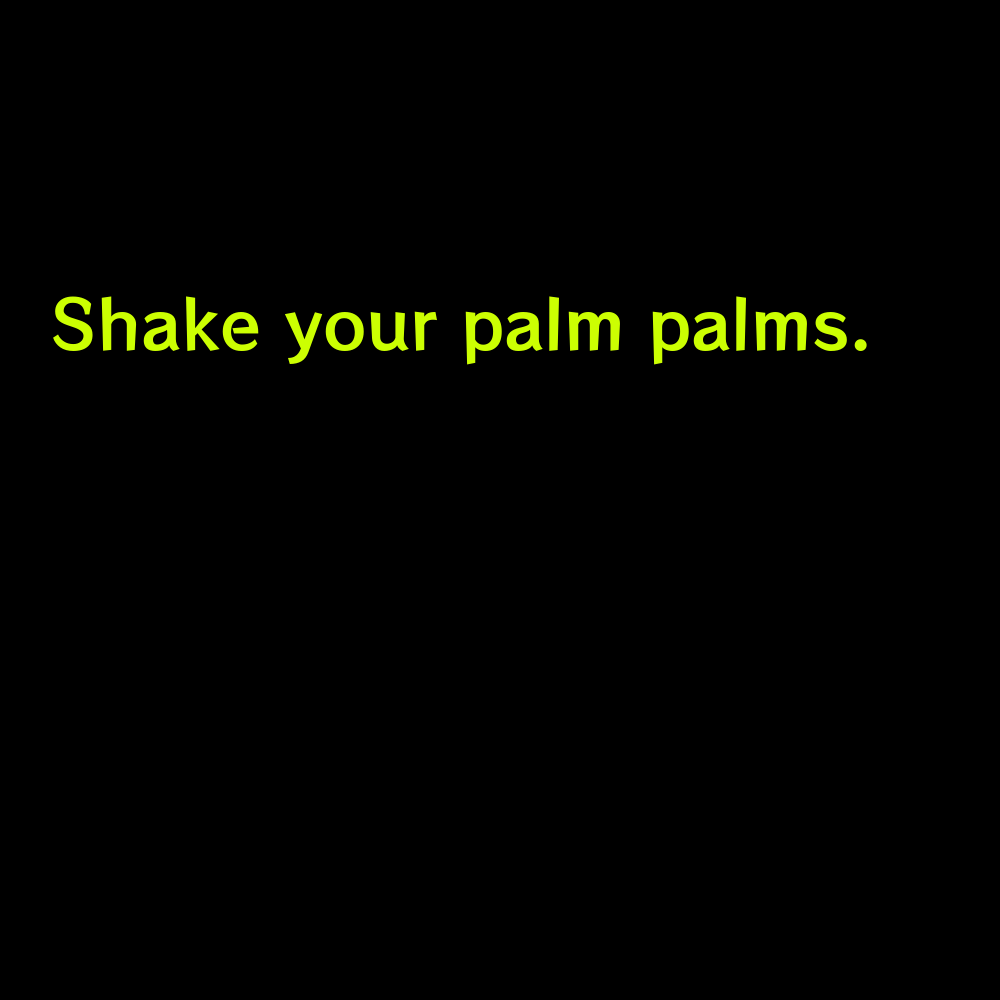 Shake your palm palms. - Pool Captions with Friends