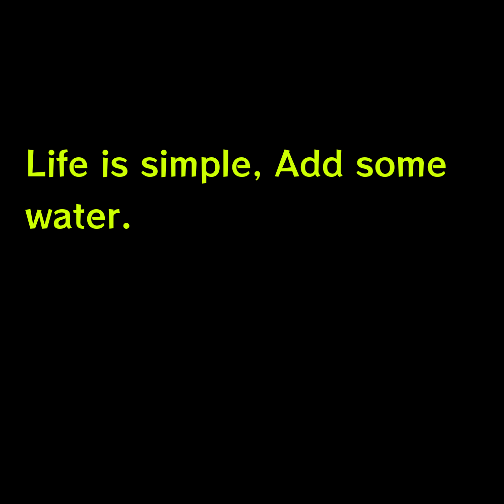 Life is simple, Add some water. - Lake Day Captions for Instagram
