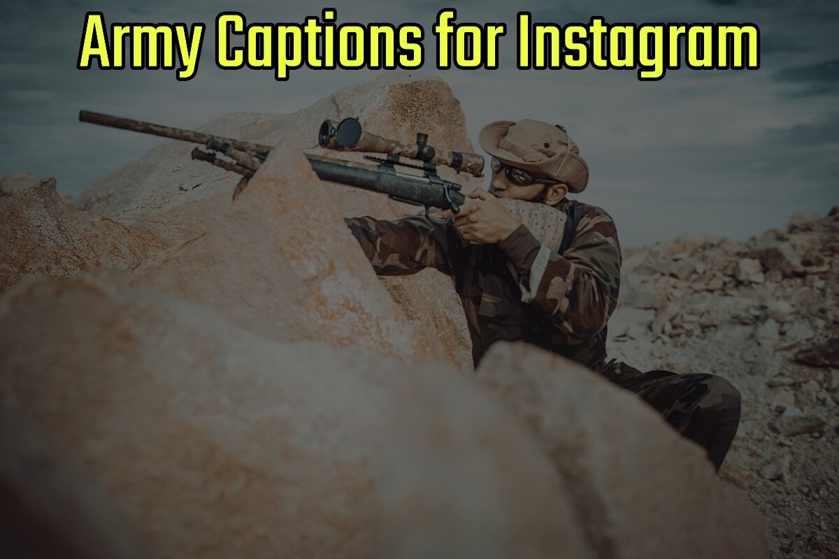 43+ Best Army Captions for Instagram