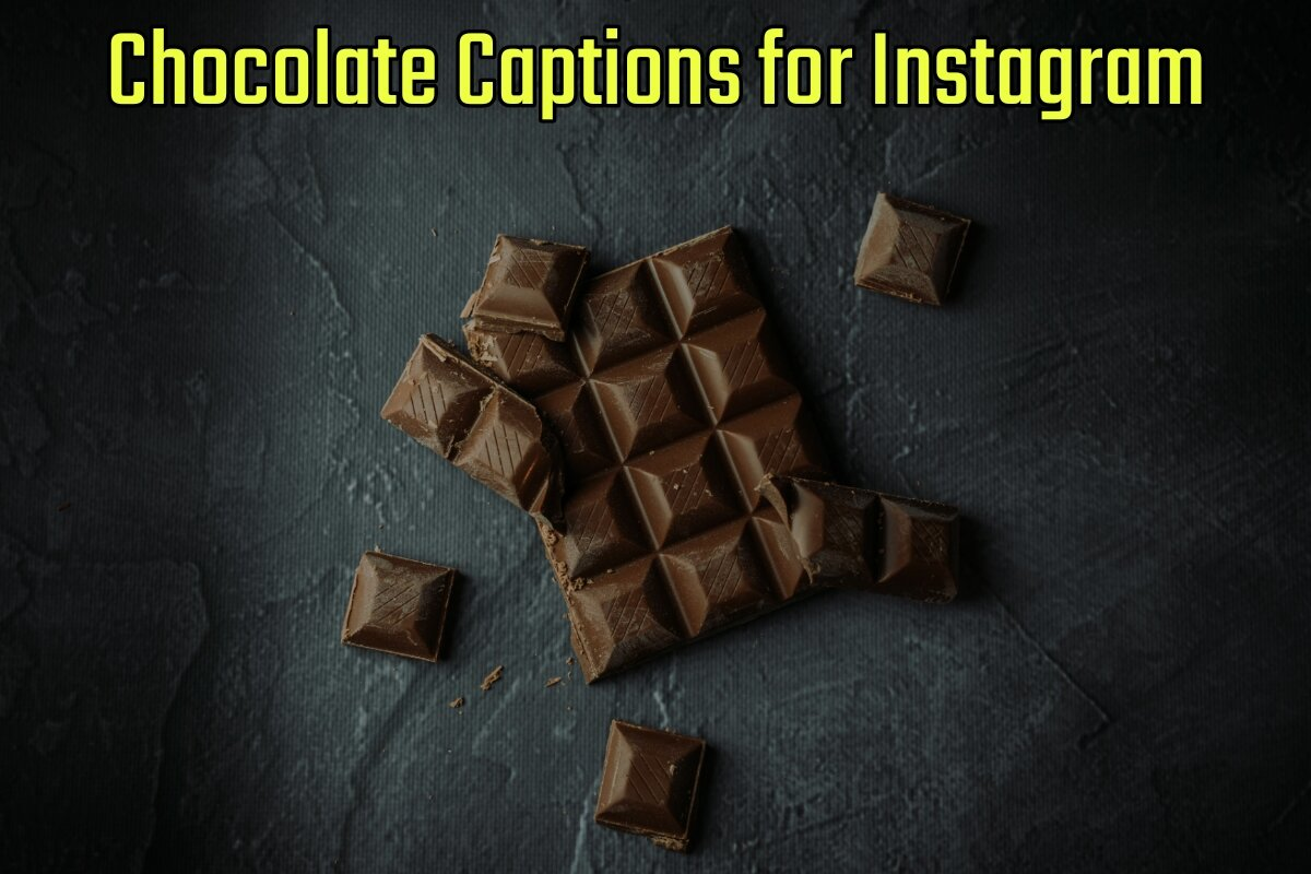 42+ Best Chocolate Captions for Instagram