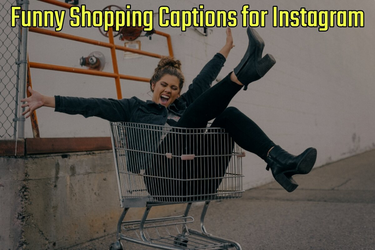 57+ Funny Shopping Captions for Instagram