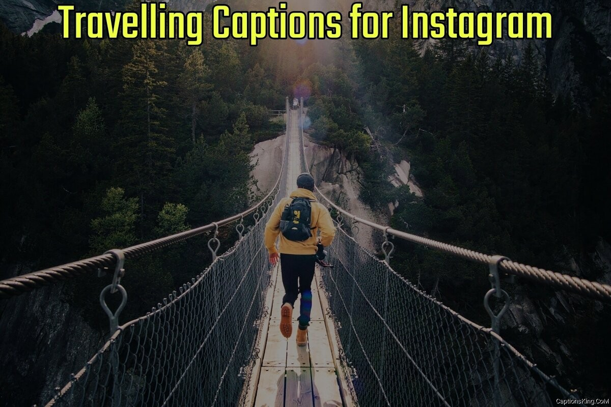 66 Best Instagram Captions for Travelling (2021 Update)