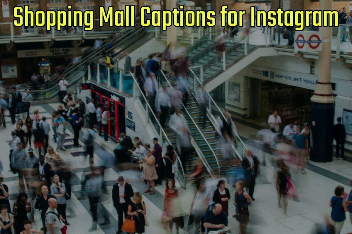 14+ Best Shopping Mall Captions for Instagram