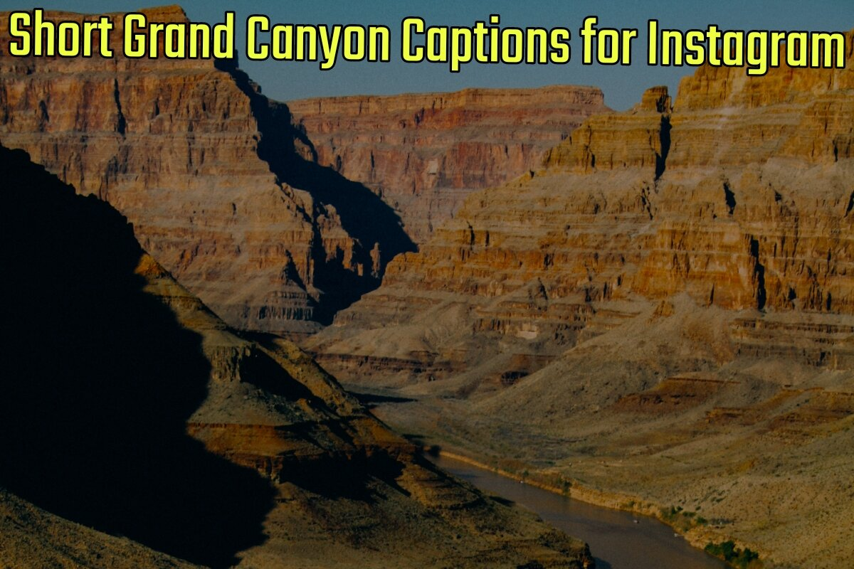 32+ Short Grand Canyon Captions for Instagram